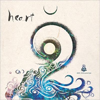 AKI-RA sunriseのニューアルバム[heart]